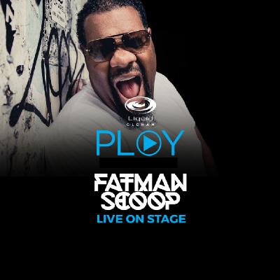 PLAY Presents: Fatman Scoop Live