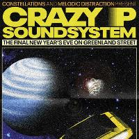 The Final New Years Eve with Crazy P Sound System