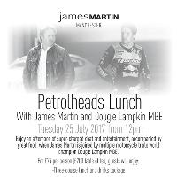 Petrolheads Lunch with James Martin and Dougie Lampkin MBE