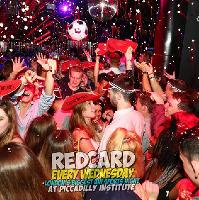 Red Card every Wednesday at Piccadilly Insitute
