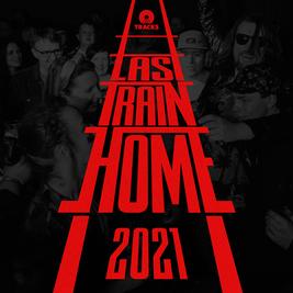 Last Train Home Festival 2021