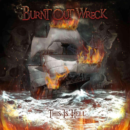 Burnt Out Wreck (+guests)