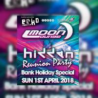 Hidden & Moon Lounge Bank Holiday Special