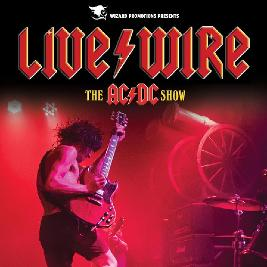 Live/Wire - The AC/DC Show - Elgin Tickets | Elgin Town Hall Elgin  | Fri 18th September 2020 Lineup