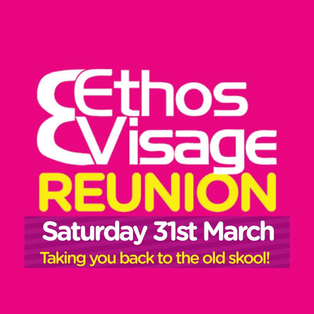 Ethos & Visage Reunion