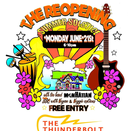 Thunderbolt Reopening Party 6-10pm