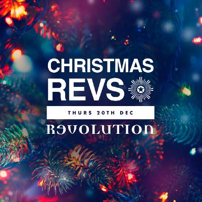 Christmas Revs - 20th Dec
