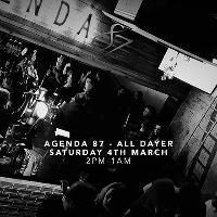 Agenda87 - All dayer - Hosted by Broken Disco