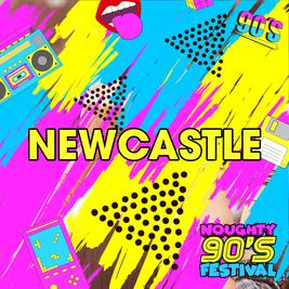 Noughty 90's Festival Newcastle 2022