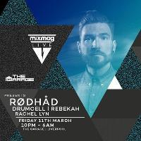 Mixmag Live presents Rodhad