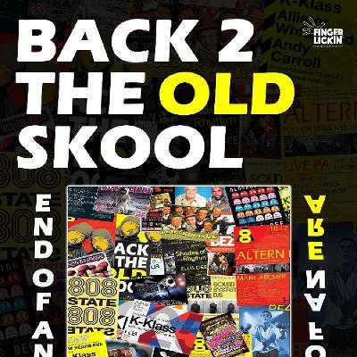 Back 2 The Old Skool