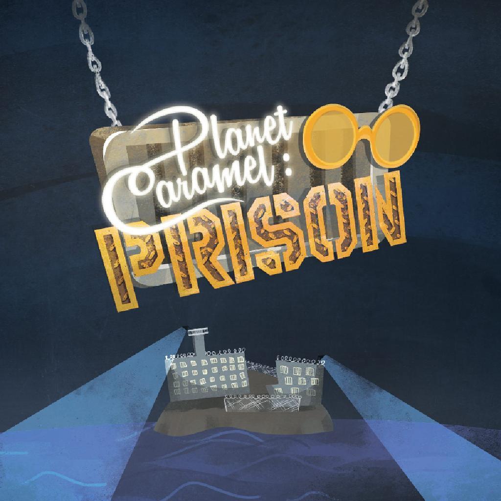 Planet Caramel: Prison