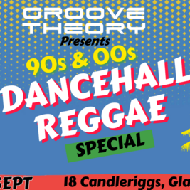 Groove Theory - 90s & 00s Dancehall Reggae Special