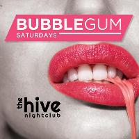 BUBBLEGUM (Saturday 13th May)
