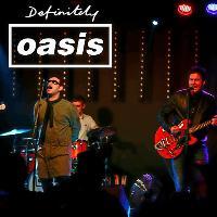 Definitely Oasis - Oasis Tribute + Sun Mahshene
