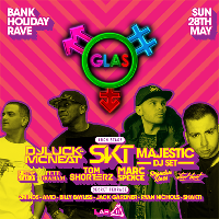 GLAS Bank Holiday Rave - DJ SKT, Majestic, DJ Luck & MC Neat