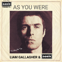As You Were tribute to Liam Gallagher & Oasis