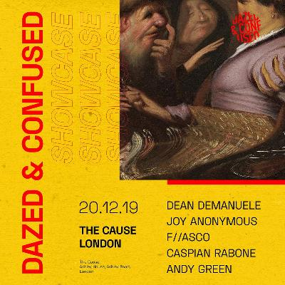 Dazed & Confused Showcase London