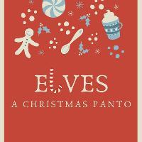 Elves: The Christmas Panto