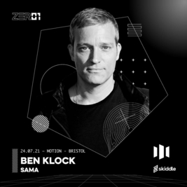 ZER01 PRESENTS BEN KLOCK + SAMA