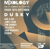 Mixology - End of Summer All Nighter - Dusky