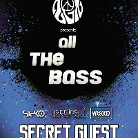 Zen presents All The Bass *SECRET GUEST*