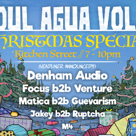 Venue: Soul Agua Vol. 3 ~ Christmas Special  | 24 Kitchen Street Liverpool  | Thu 17th December 2020