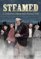 Steamed: A Dickensian Improvised Christmas Tale
