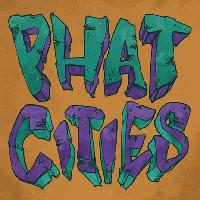 Phat Cities #1 Bringing Heads Toether