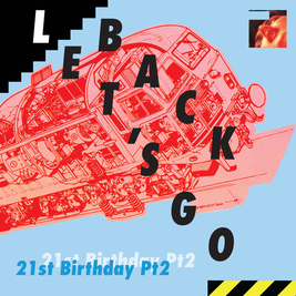 Lets Go Back 21st Birthday