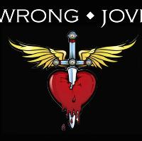 Wrong Jovi - The International Bon Jovi Tribute