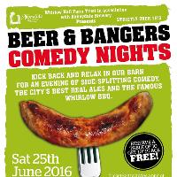 Beer and Bangers Comedy Night: Saturday 25th June