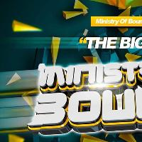 MINISTRY OF BOUNCE THE BIG ONE