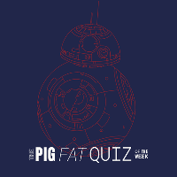 The Pig Fat Quiz of the week - does the Ultimate Star Wars Quiz!