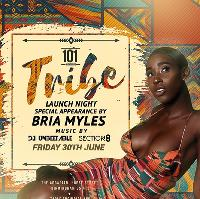 TRIBE hosted by BRIA MYLES
