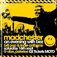 An Evening with Bez (Happy Mondays)