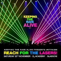 Keeping The Rave Alive - Glasgow 2017