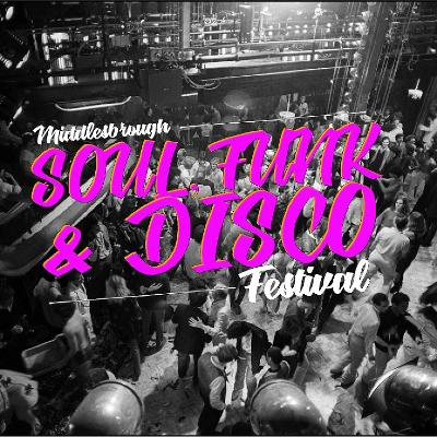 Middlesbrough Soul, Funk & Disco Festival 2019 Tickets | The