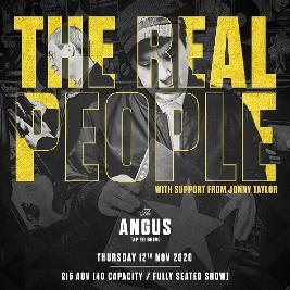 The Real People at The Angus (REARRANGED DATE)