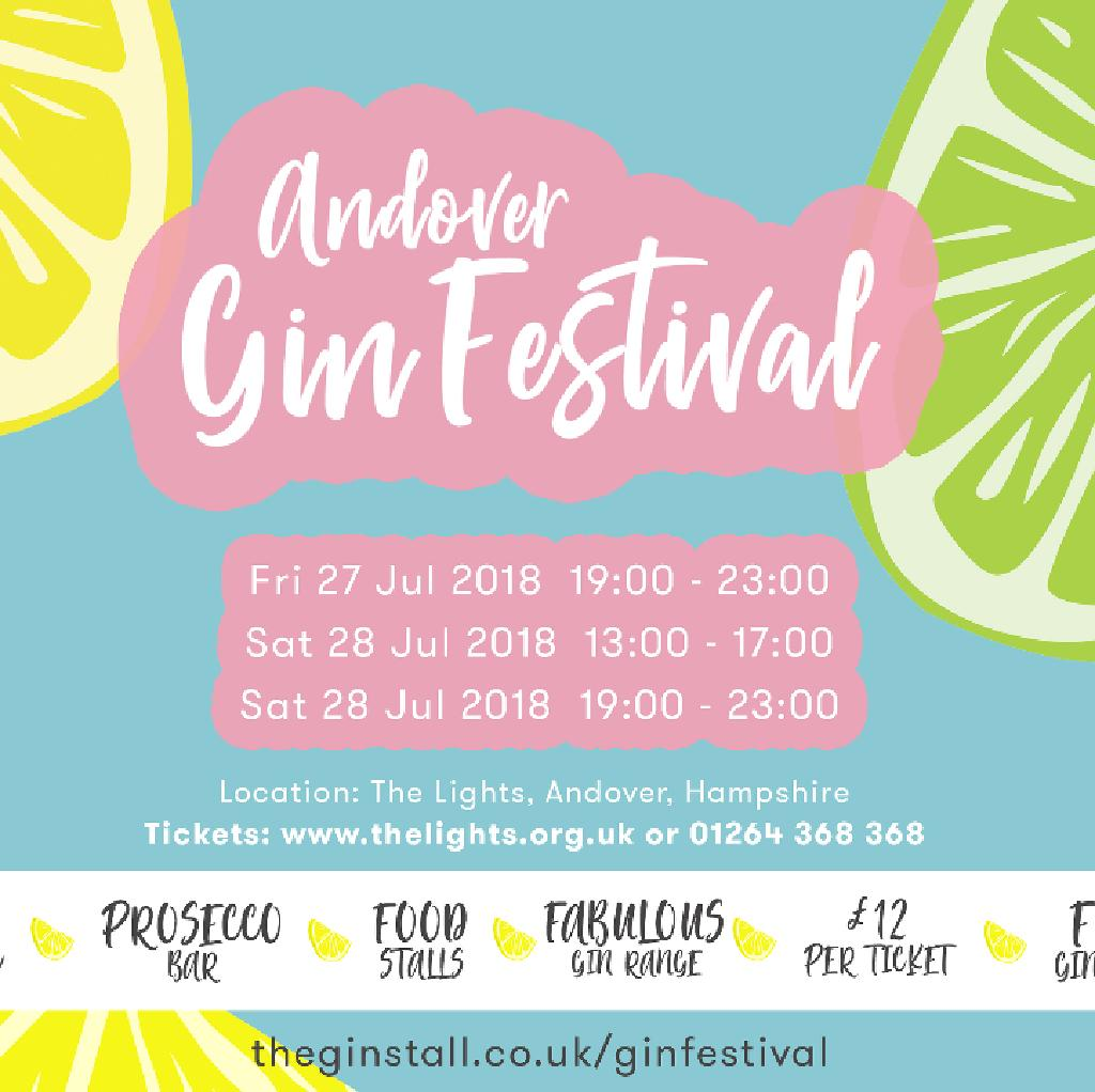Andover Gin Festival | The Lights Andover, Hampshire | Sat 28th July 2018  Lineup
