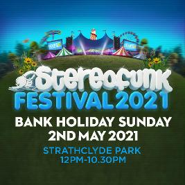 Stereofunk Festival 2020 Tickets | Strathclyde Country Park Motherwell  | Sat 26th September 2020 Lineup