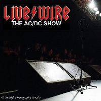 Live/Wire is The AC/DC Show. The unique six-man tribute to rock