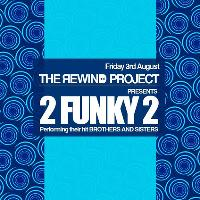 The Rewind Project presents 2FUNKY2