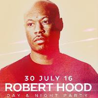 303 - Day & Night Party with Robert Hood