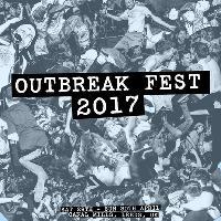 Outbreak Fest 2017