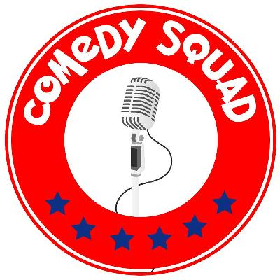 Comedy Squad Stand-Up Comedy Night