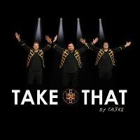 Take That Tibute