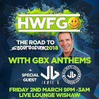 HWFG Live Lounge with GBX Anthems