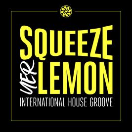 Squeeze Yer Lemon Reunion