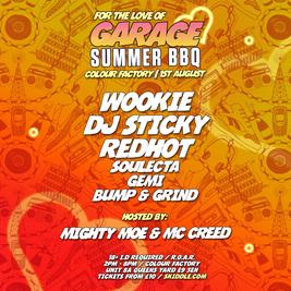 UK Garage Summer BBQ w/ Wookie, Sticky, Redhot & Mighty Moe